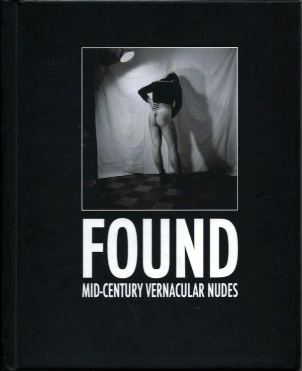 FOUND - Mid Century Vernacular Nudes by DRKRM Gallery
