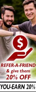 REFER-A-FRIEND get 20% OFF