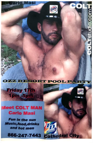COLT - Carlo Masi - Ozz Resort Pool Party Poster 17x11""