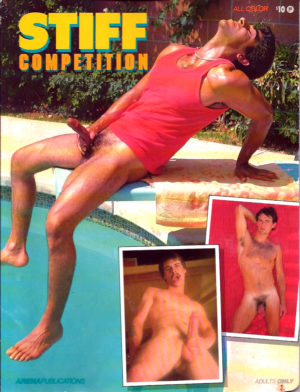STIFF COMPETITION - Full Color Glossy - Gay Adult Magazine