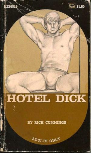 HOTEL DICK - by Rick Cummings