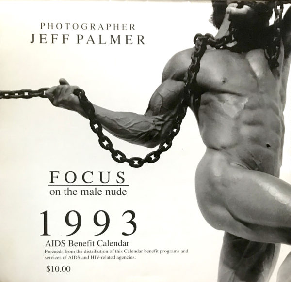 Photographer Jeff Palmer FOCUS on the male nude 1993 Aids Benefit Calendar