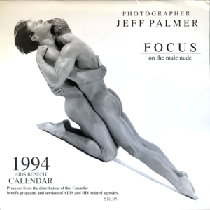 Photographer Jeff Palmer FOCUS on the male nude 1994 Aids Benefit Calendar