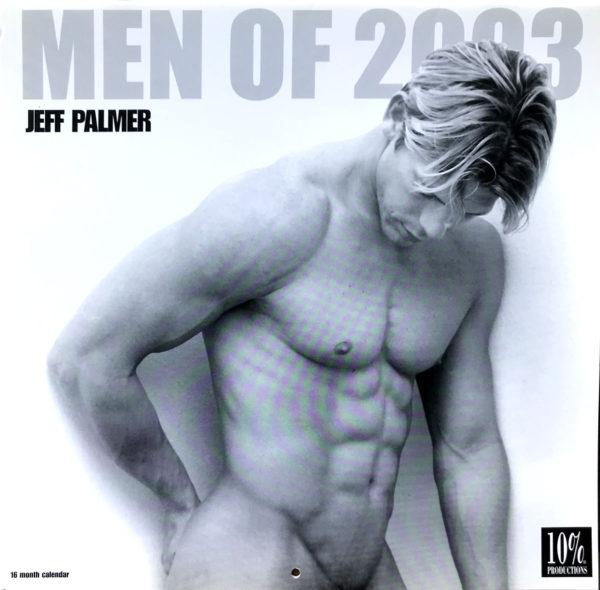 Jeff Palmer MEN 16 Month Male Nude 2003 Calendar