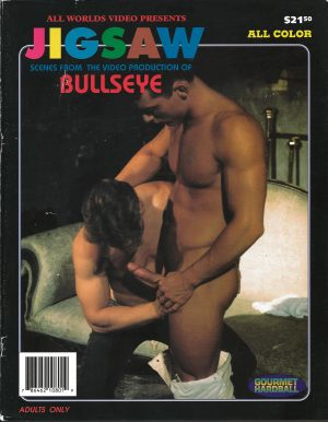 All Worlds Video, JIGSAW, Scenes from BULLSEYE, Full Color, Gay Adult Magazine,