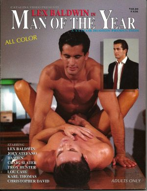 Catalina Video Presents - LEX BALDWIN IN MAN OF THE YEAR - Gay Full Color Illustrated Photo Magazine