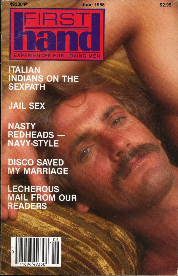 First Hand Experiences for Men (Volume 5 #6 1985 - Released June 1985) Gay Male Digest Magazine