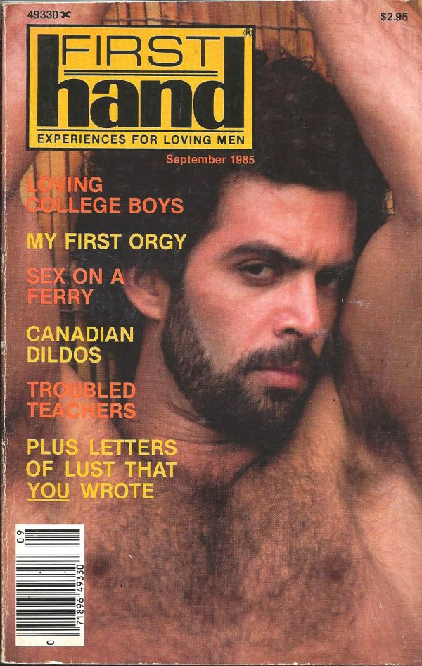 First Hand Experiences for Men (Volume 6 #9 1985 - Released September 1985) Gay Male Digest Magazine