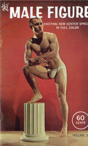 The MALE FIGURE Magazine (1962, Volume 24) Gay Pictorial Magazine