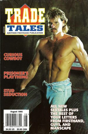 TRADE TALES - Another First Hand Publication (Released August 1995) Gay Male Digest Magazine
