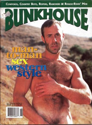 BUNKHOUSE Magazine (Issue 16) Cowpokes, Country Boys, Ropers, Ranchers & Rough-Ridin' Men (Fall 1997)