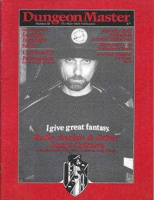 DUNGEON MASTER - The Male SM Publication - Number 33