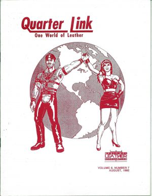 Quarter Link: One World of Leather - Volume 6, Number 7, August 1992