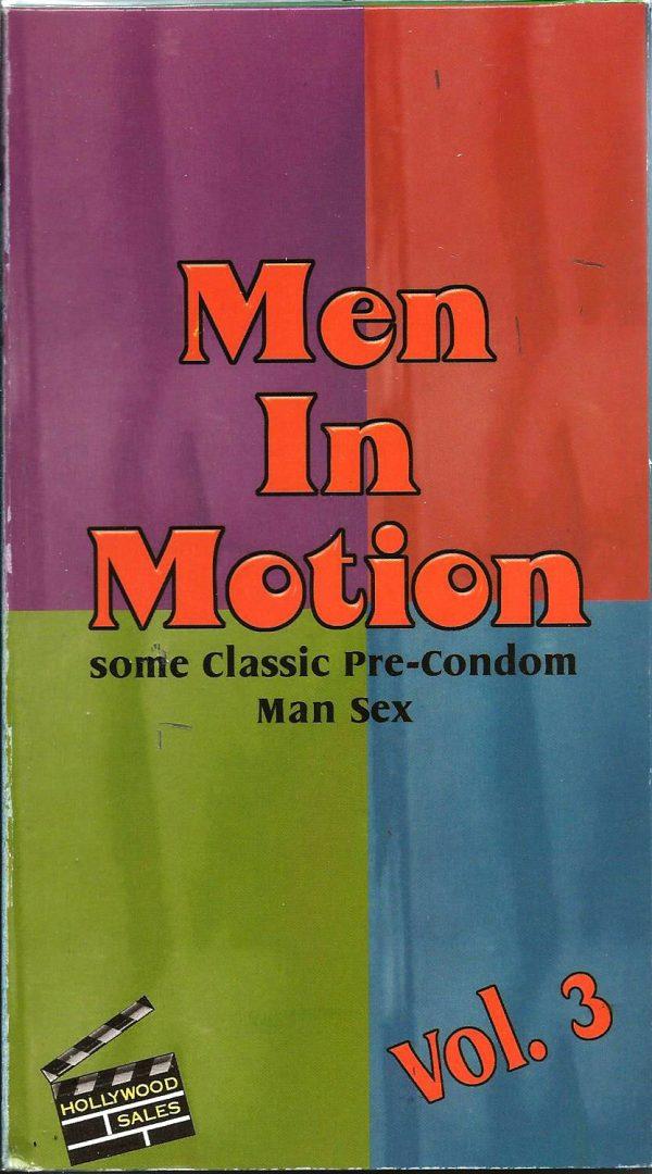 Vintage VHS Tape: MEN IN MOTION - Pre-Condom Man Sex - Vol.3