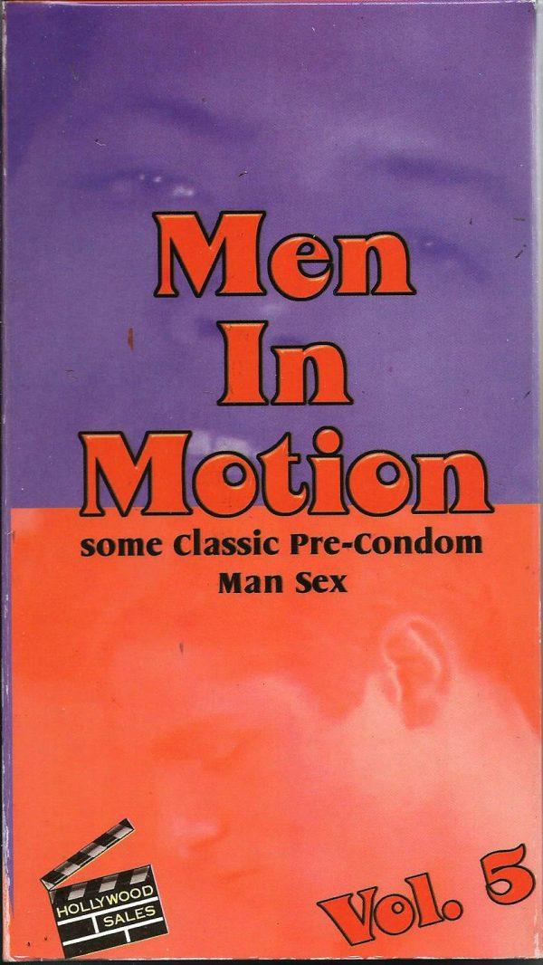 Vintage VHS Tape: MEN IN MOTION - Pre-Condom Man Sex - Vol.5