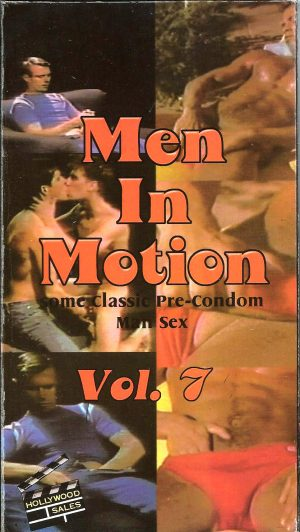 Vintage VHS Tape: MEN IN MOTION - Pre-Condom Man Sex - Vol.7