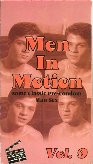Vintage VHS Tape: MEN IN MOTION - Pre-Condom Man Sex - Vol.9