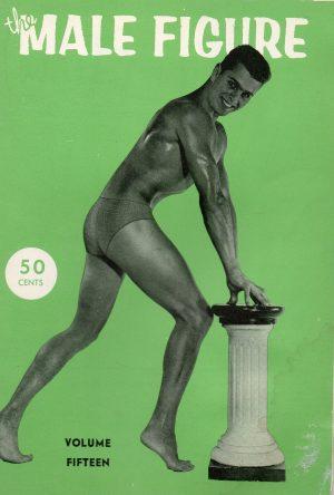 The MALE FIGURE Magazine (1959, Volume 15)