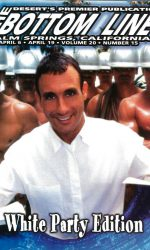 The BOTTOM LINE (April 2001) Desert's Gay Publication, Palm Springs, CA